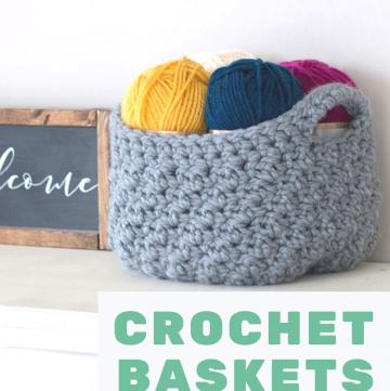 Organize Crochet Baskets