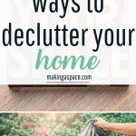Best ways to declutter Fast