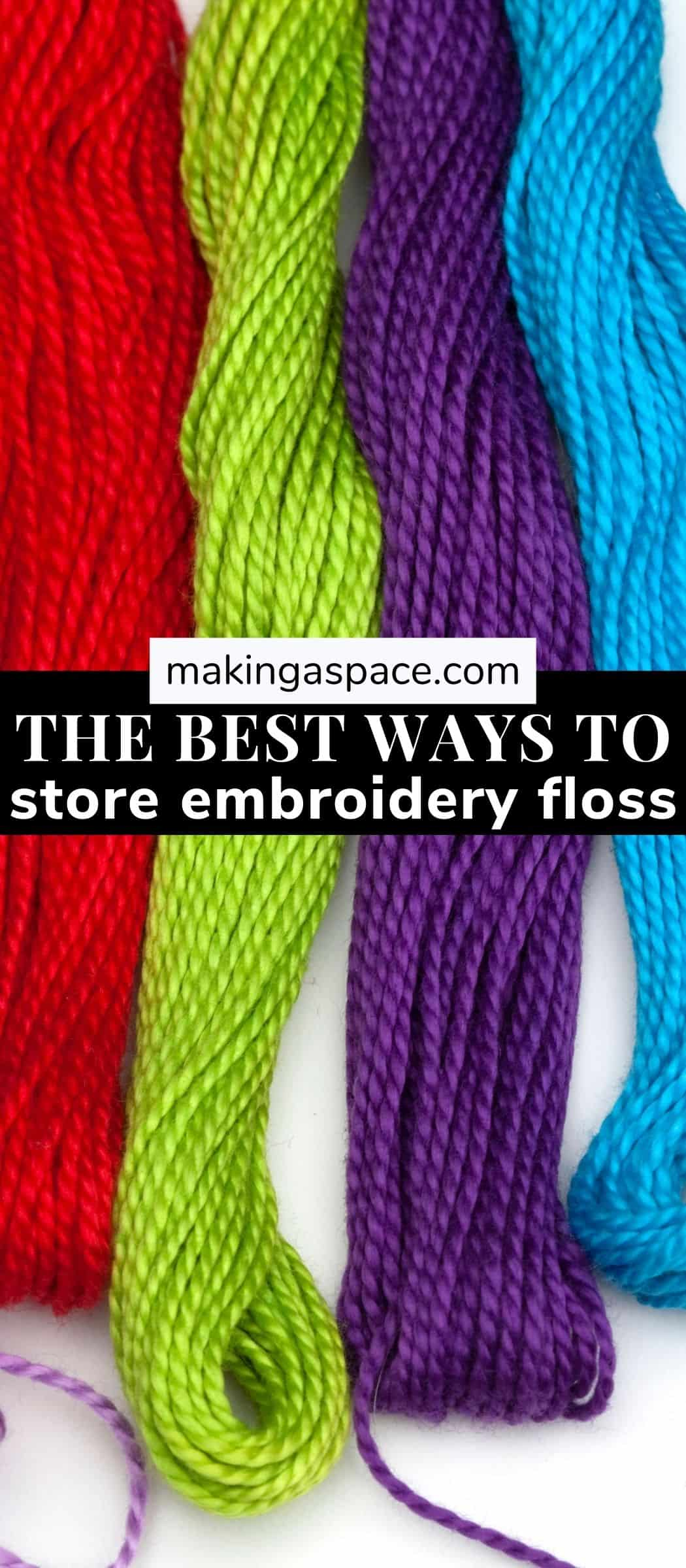 Best ways to organize embroidery floss!