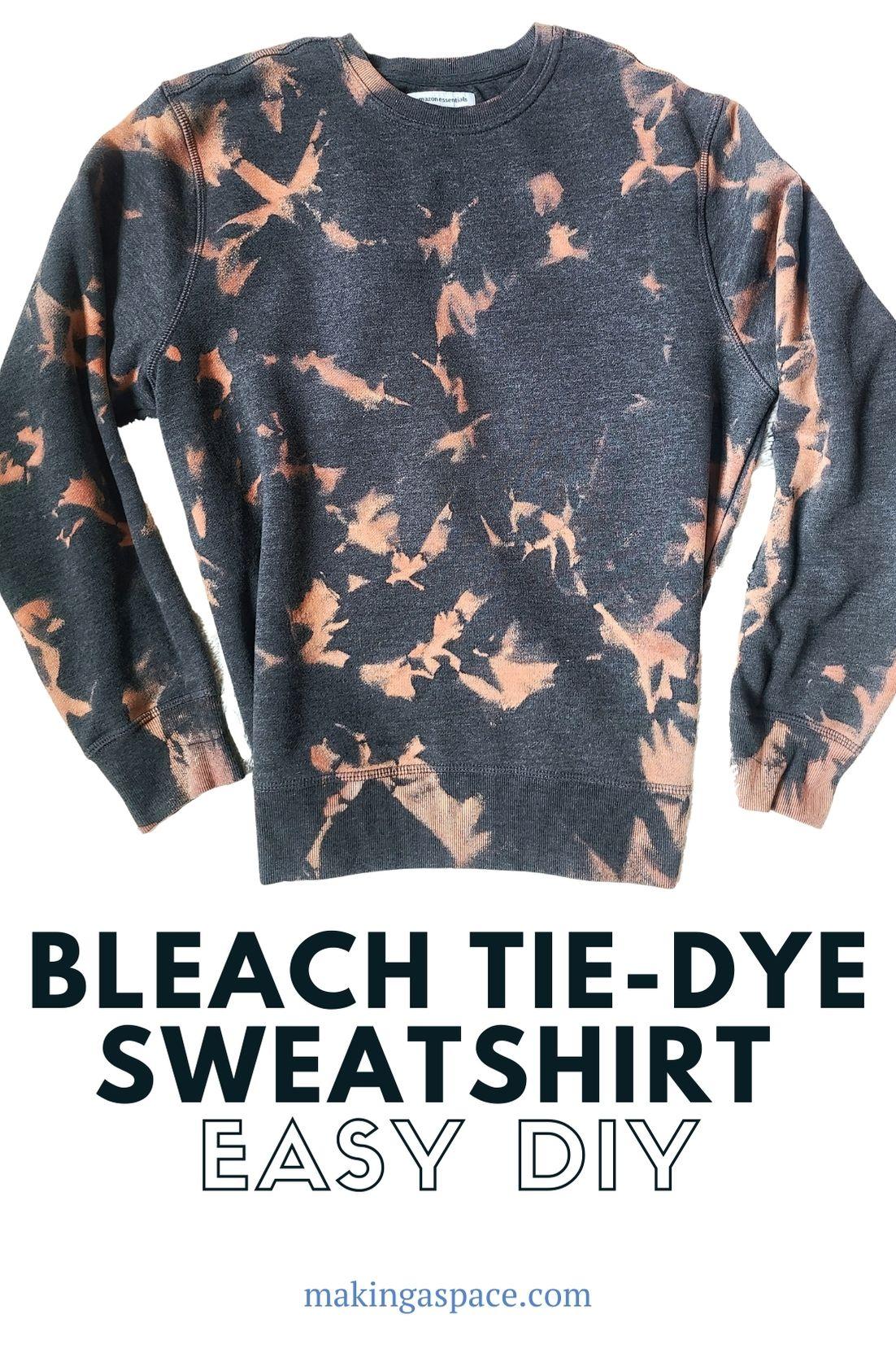 Bleach tie-dyed sweatshirt technique + tutorial